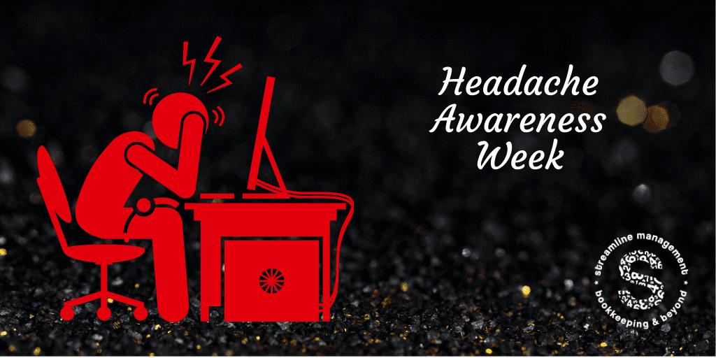 Headache Awareness Week Streamline Management